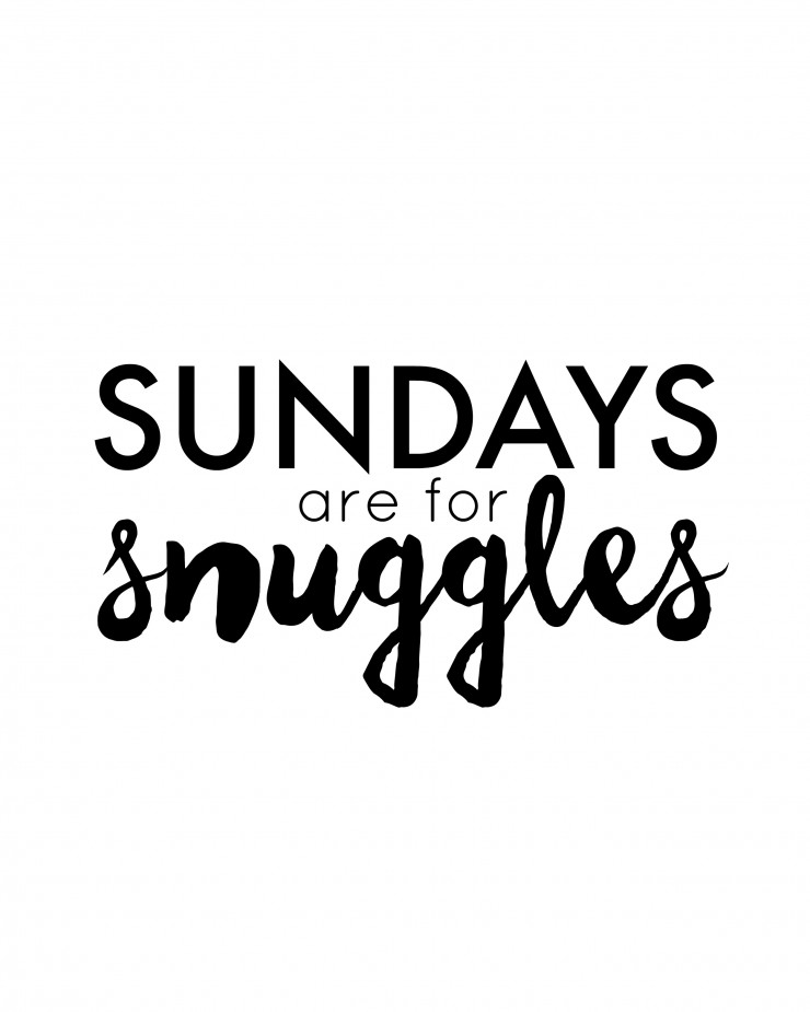 Sundays are for Snuggles FREE Printable: Child at Heart Blog