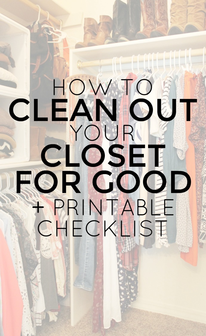 How to Clean Out your Closet for Good + FREE Printable Checklist: Child at Heart Blog