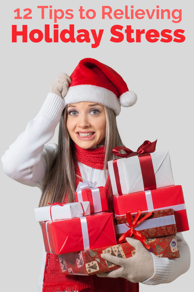 12 Ways to Reduce or Relieve Holiday Stress: the Child at Heart Blog